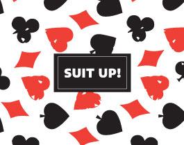 """""""Suit Up"""""""